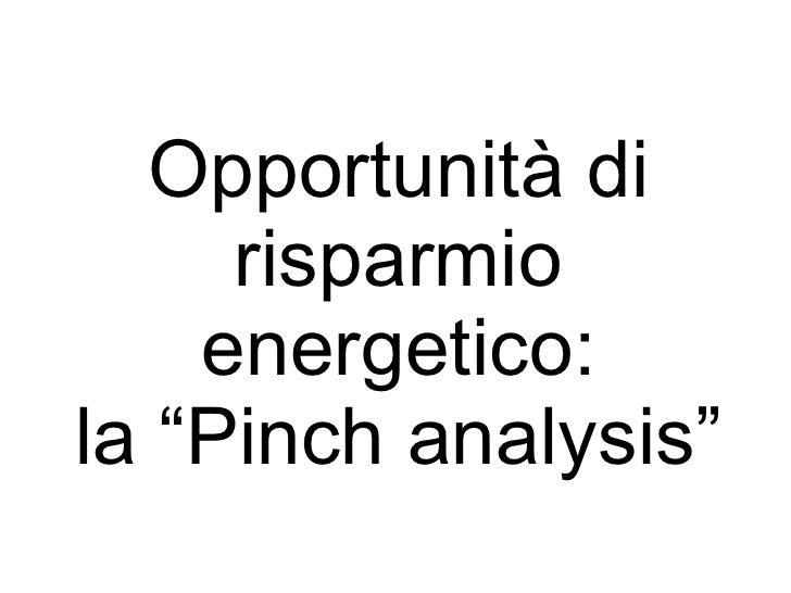 """Opportunità di risparmio energetico: la """"Pinch analysis"""""""