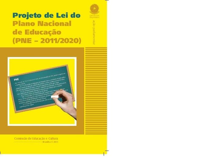 Projeto de Lei do                    Câmara dos                                     DeputadosPlano Nacional               ...