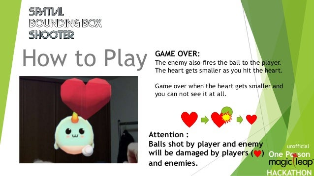 One Person HACKATHON How to Play unofficial GAME OVER: The enemy also fires the ball to the player. The heart gets smaller...