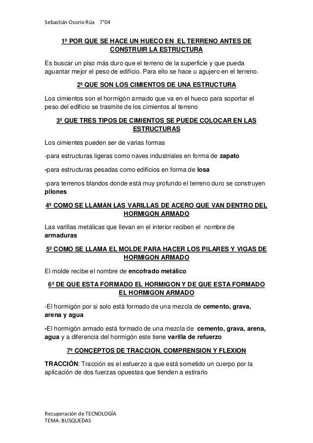 Sebastián Osorio Rúa 7°04      1º POR QUE SE HACE UN HUECO EN EL TERRENO ANTES DE                    CONSTRUIR LA ESTRUCTU...