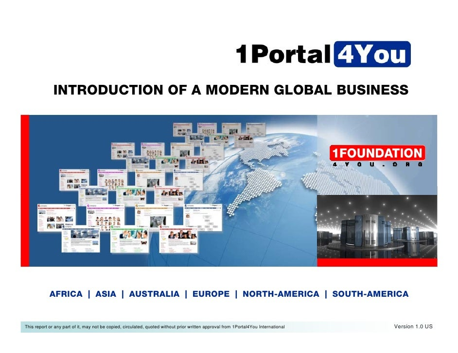 INTRODUCTION OF A MODERN GLOBAL BUSINESS                 AFRICA   ASIA   AUSTRALIA   EUROPE   NORTH-AMERICA   SOUTH-AMERIC...