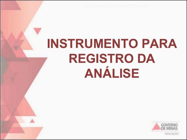 INSTRUMENTO PARA REGISTRO DA ANÁLISE