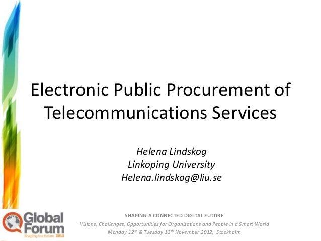 Electronic Public Procurement of  Telecommunications Services                          Helena Lindskog                    ...