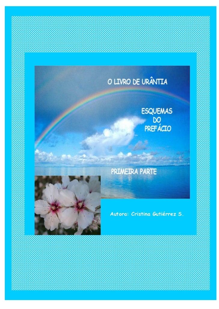 1     chemes of Prologue Urantia´s Book                         FIRST PART                Authoress: Cristina Gutiérrez S....