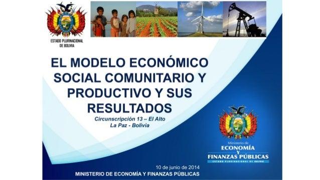 El Modelo Económico Social Comunitario Productivo y sus Resultados - Circunscripción 13 de El Alto