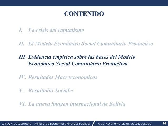 CONTENIDO  III. Evidencia empírica sobre las bases del Modelo  Económico Social Comunitario Productivo  Luis A. Arce Catac...