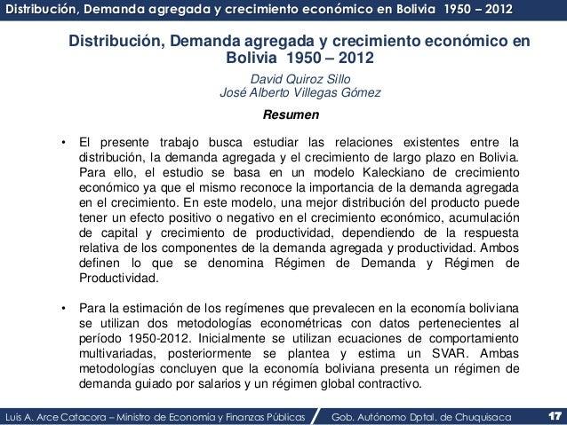 Distribución, Demanda agregada y crecimiento económico en Bolivia 1950 – 2012  Distribución, Demanda agregada y crecimient...