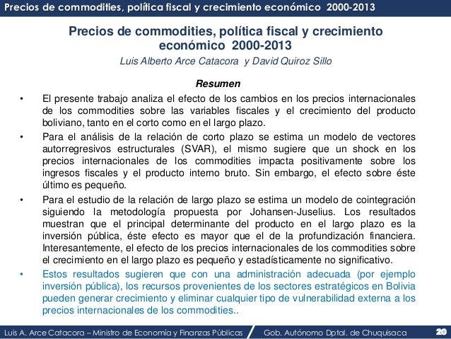 Precios de commodities, política fiscal y crecimiento económico 2000-2013  Precios de commodities, política fiscal y creci...