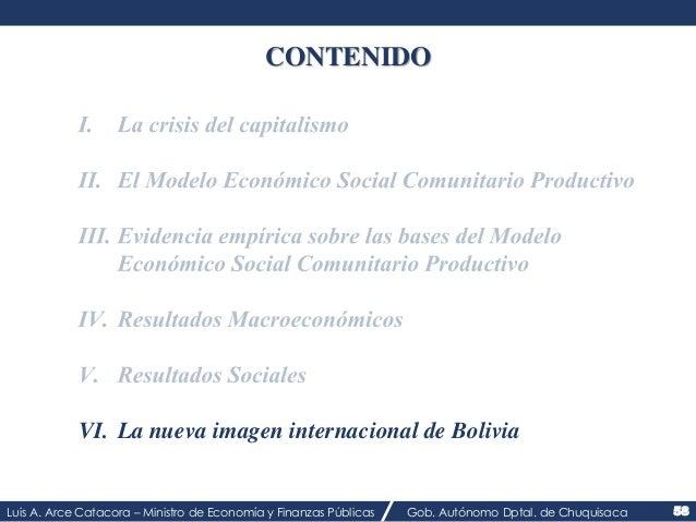 CONTENIDO  VI. La nueva imagen internacional de Bolivia  Luis A. Arce Catacora – Ministro de Economía y Finanzas Públicas ...