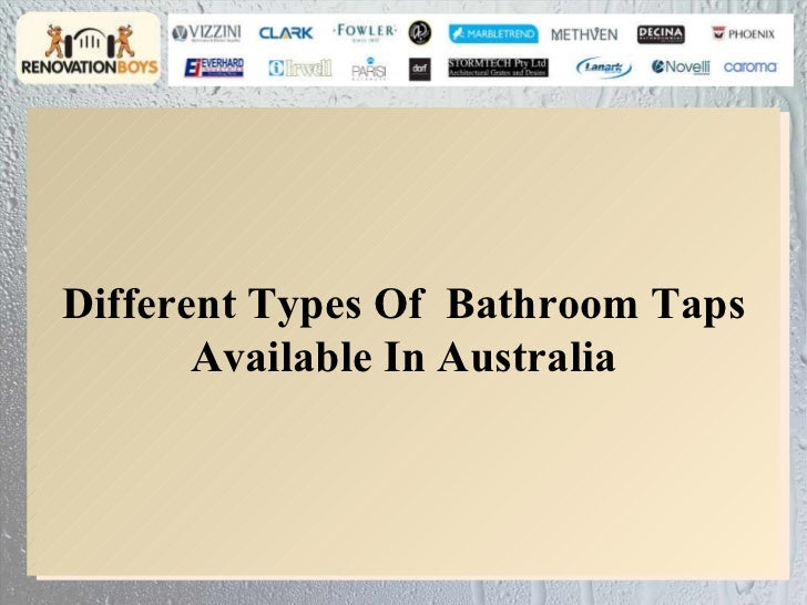 different types of bathroom taps available in australia