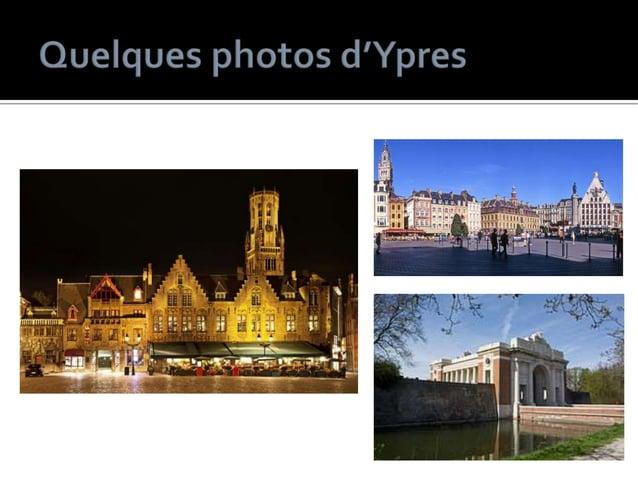 Courtrai Ypres Aubechies Nbre d'habitants 73 941 habitants 35 242 habitants 1 200 habitants Bourgmestre Vincent Van Quicke...