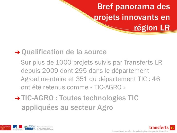 Bref panorama des                             projets innovants en                                        région LR➔ Quali...
