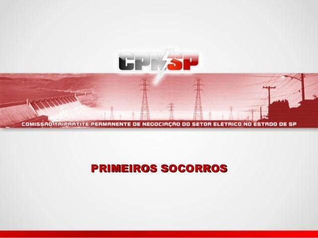 PRIMEIROS SOCORROSPRIMEIROS SOCORROS