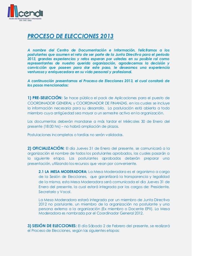 PROCESO DE ELECCIONES 2013A nombre del Centro de Documentación e Información, felicitamos a lospostulantes que asumen el r...
