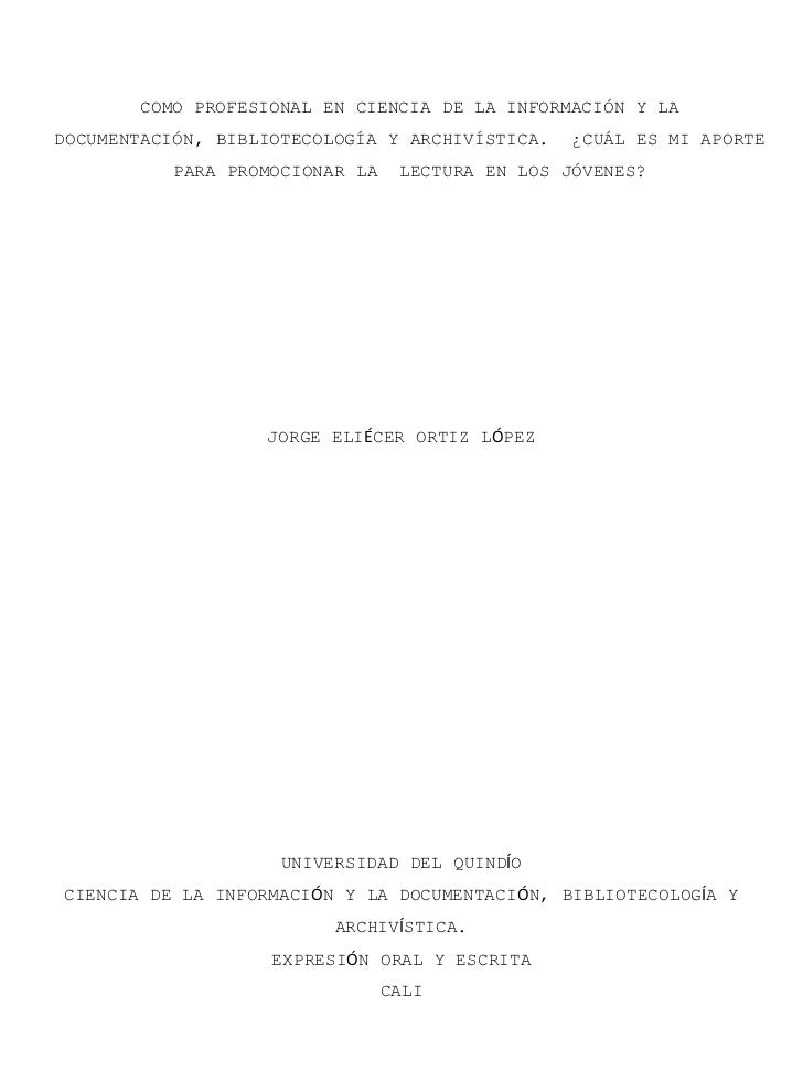 COMO PROFESIONAL EN CIENCIA DE LA INFORMACIÓN Y LADOCUMENTACIÓN, BIBLIOTECOLOGÍA Y ARCHIVÍSTICA.    ¿CUÁL ES MI APORTE    ...