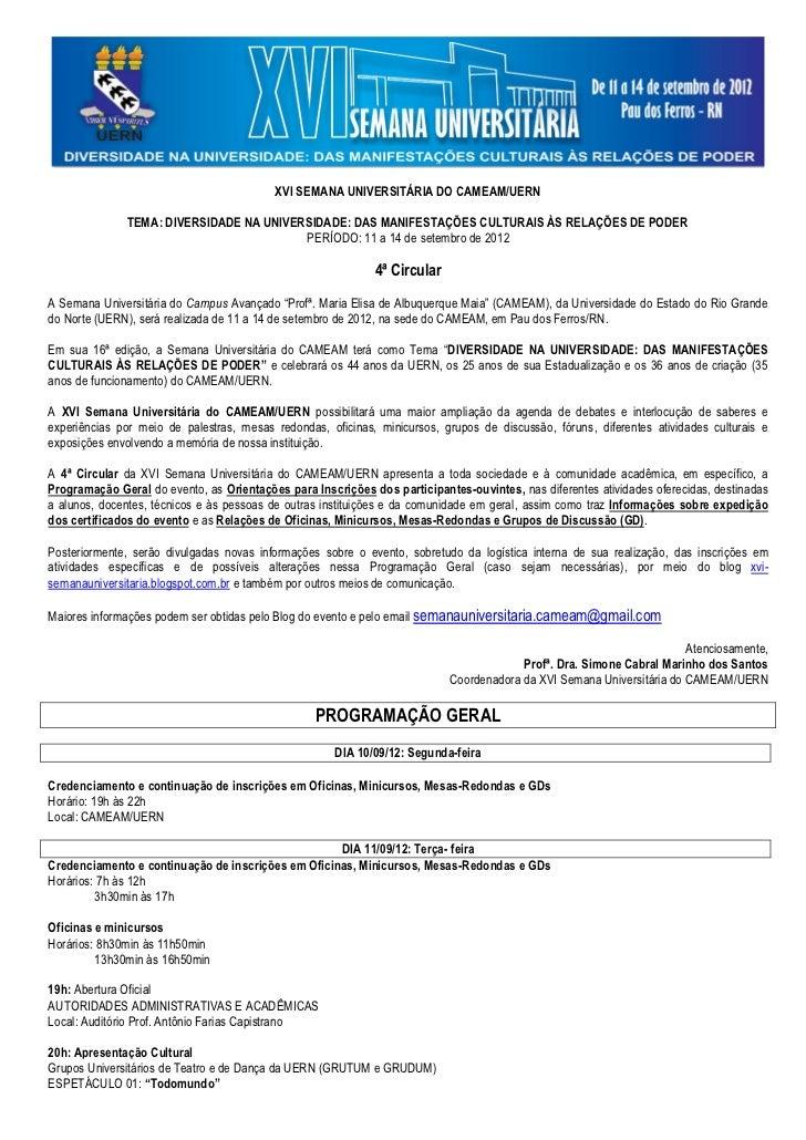 XVI SEMANA UNIVERSITÁRIA DO CAMEAM/UERN              TEMA: DIVERSIDADE NA UNIVERSIDADE: DAS MANIFESTAÇÕES CULTURAIS ÀS REL...