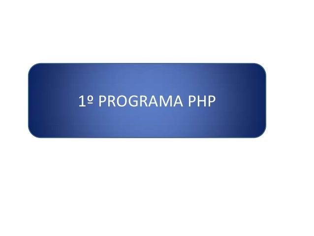 1º PROGRAMA PHP