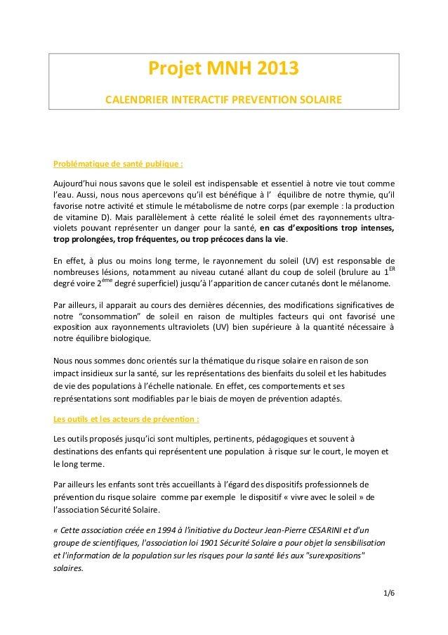 1/6 Projet MNH 2013 CALENDRIER INTERACTIF PREVENTION SOLAIRE Problématique de santé publique : Aujourd'hui nous savons que...