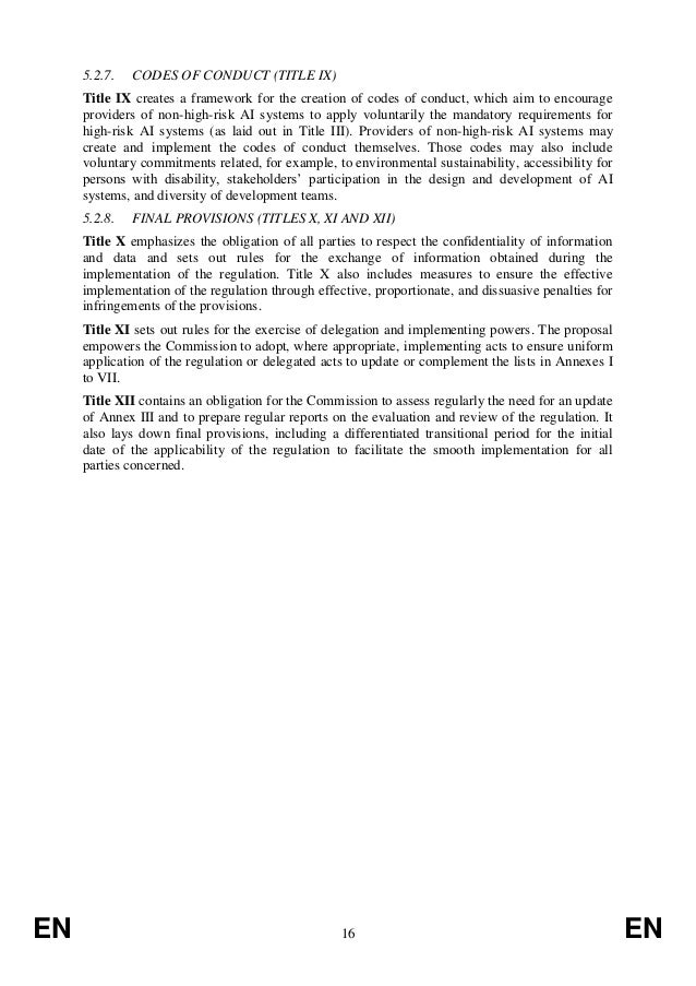 EN 16 EN 5.2.7. CODES OF CONDUCT (TITLE IX) Title IX creates a framework for the creation of codes of conduct, which aim t...
