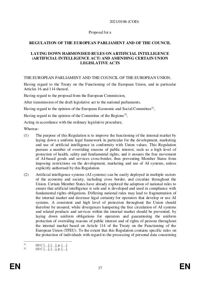 EN 17 EN 2021/0106 (COD) Proposal for a REGULATION OF THE EUROPEAN PARLIAMENT AND OF THE COUNCIL LAYING DOWN HARMONISED RU...