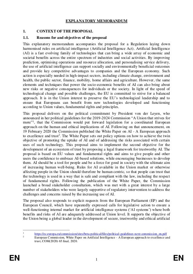 EN 1 EN EXPLANATORY MEMORANDUM 1. CONTEXT OF THE PROPOSAL 1.1. Reasons for and objectives of the proposal This explanatory...