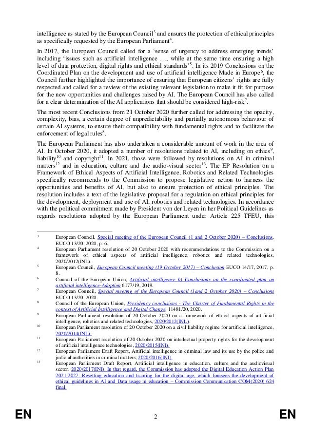 EN 2 EN intelligence as stated by the European Council3 and ensures the protection of ethical principles as specifically r...