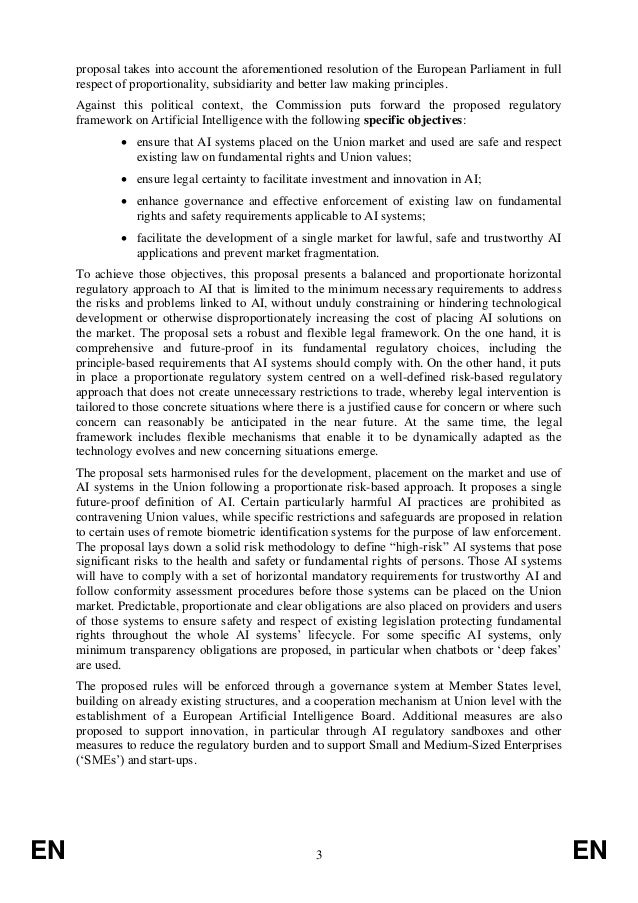 EN 3 EN proposal takes into account the aforementioned resolution of the European Parliament in full respect of proportion...