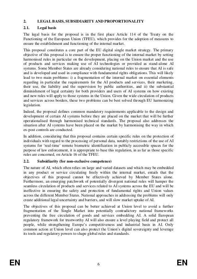 EN 6 EN 2. LEGAL BASIS, SUBSIDIARITY AND PROPORTIONALITY 2.1. Legal basis The legal basis for the proposal is in the first...