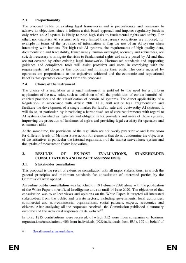 EN 7 EN 2.3. Proportionality The proposal builds on existing legal frameworks and is proportionate and necessary to achiev...