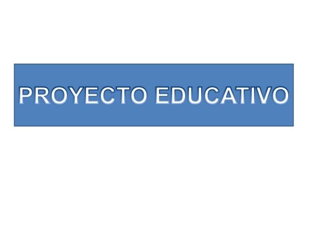 """El concepto de """"Proyecto Educativo"""" ha estado tradicionalmente presente en el quehacer educativo de los docentes de nuestr..."""