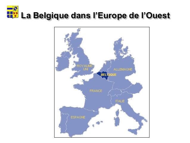 10 millions d'habitants  30 500 km², soit 325 hab./ km²  Etat Fédéral : -3 Régions  -3 Communautés  3 langues : néerla...