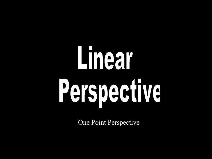Linear Perspective One Point Perspective
