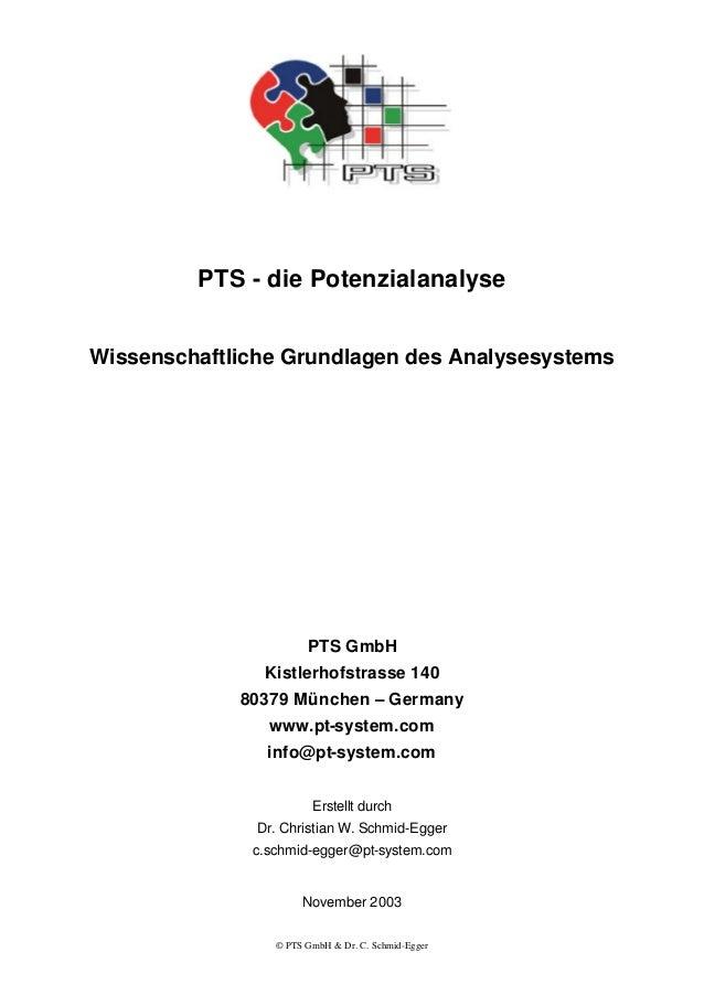© PTS GmbH & Dr. C. Schmid-Egger PTS - die Potenzialanalyse Wissenschaftliche Grundlagen des Analysesystems PTS GmbH Kistl...