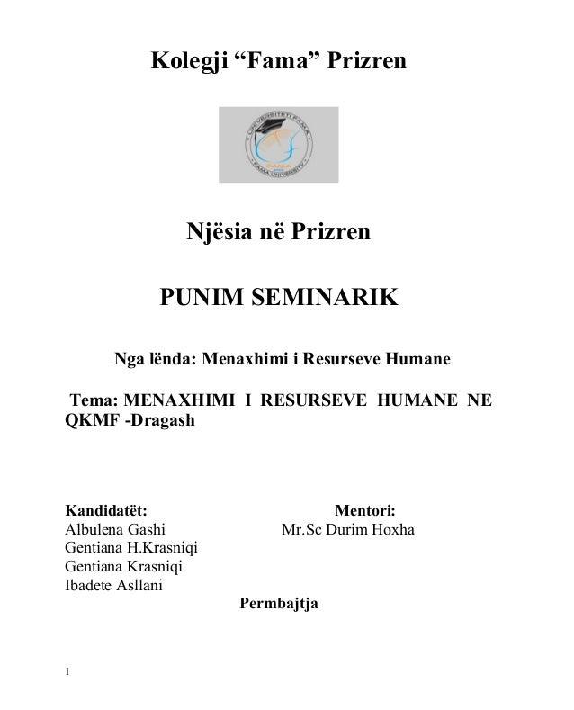 """Kolegji """"Fama"""" Prizren                 Njësia në Prizren             PUNIM SEMINARIK       Nga lënda: Menaxhimi i Resursev..."""