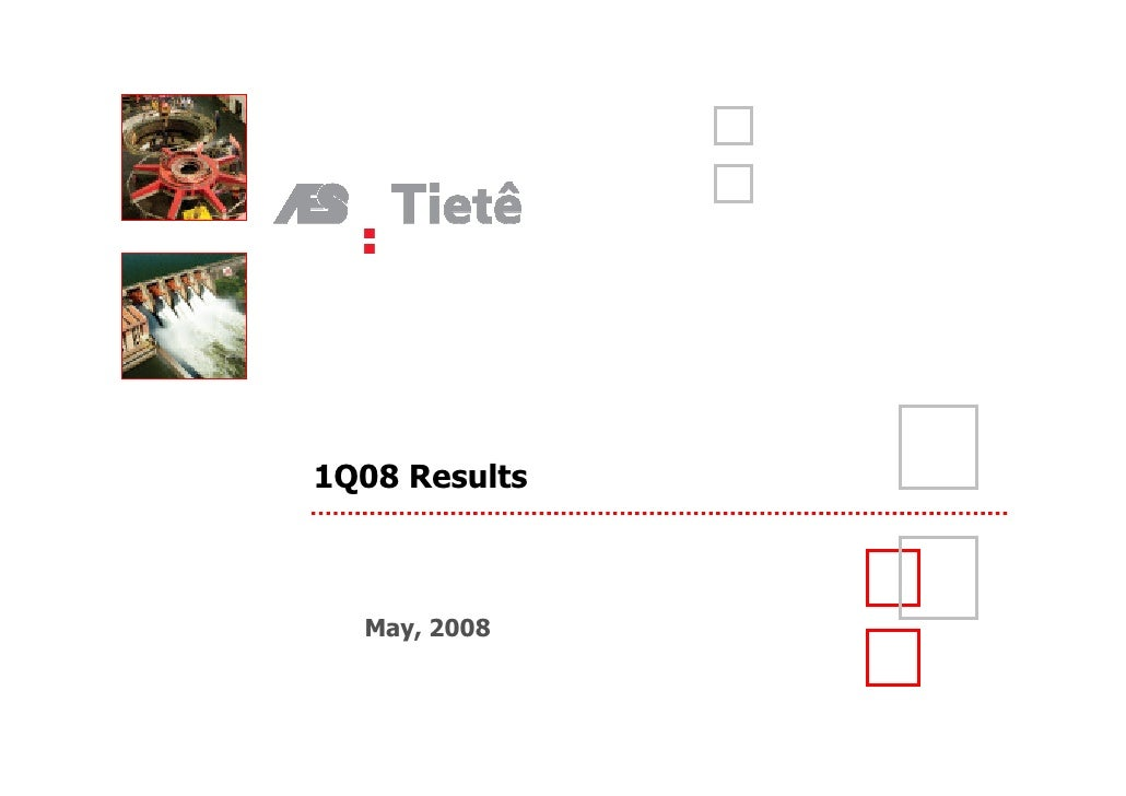 1Q08 Results      May, 2008