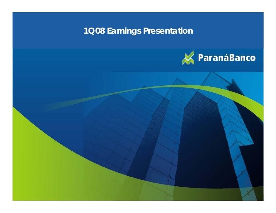 1Q08 Earnings Presentation