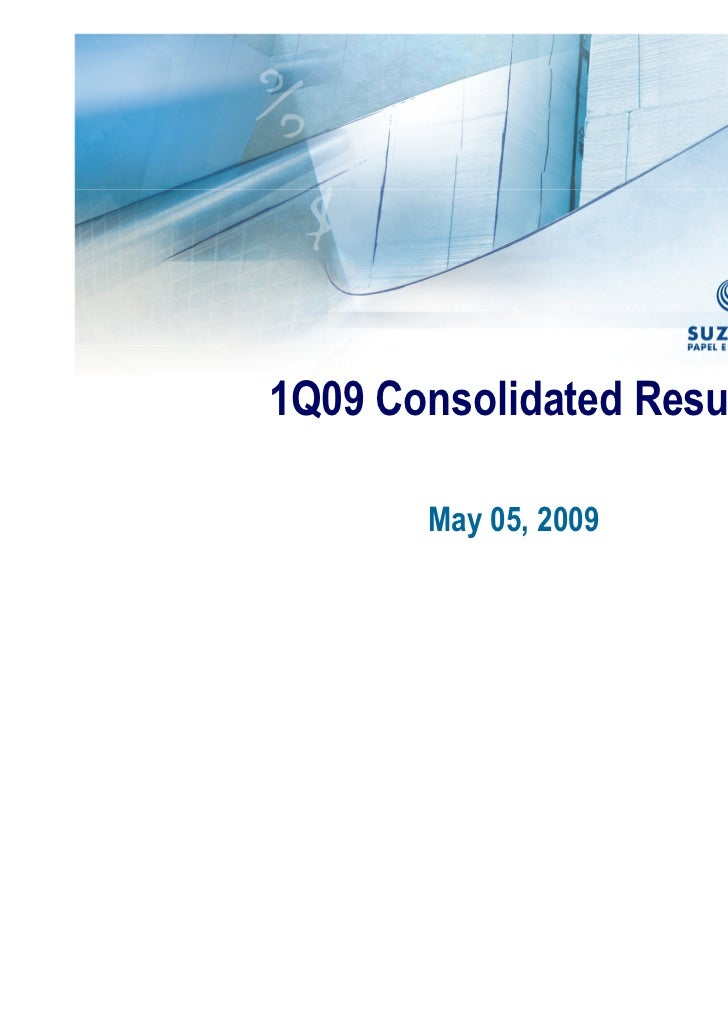 1Q09 Consolidated Results       May 05, 2009