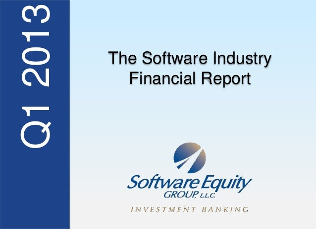Q12013 The Software IndustryFinancial Report