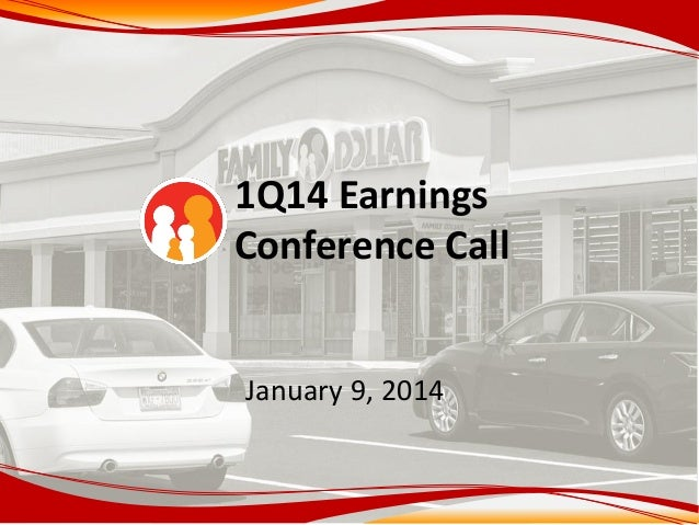 1Q14 Earnings Conference Call January 9, 2014
