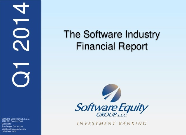Q12014 Software Equity Group, L.L.C. 12220 El Camino Real Suite 320 San Diego, CA 92130 info@softwareequity.com (858) 509-...