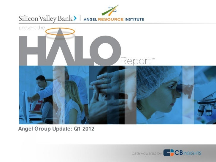 Angel Group Update: Q1 2012