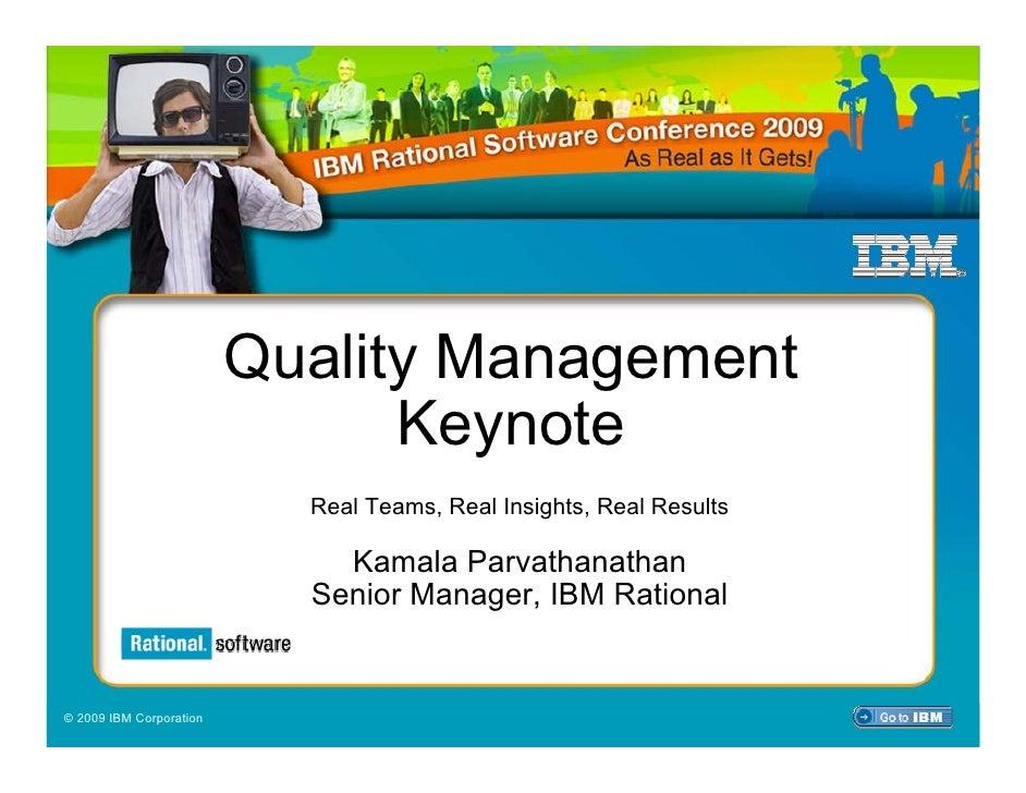 IBM Rational Software Conference 2009                              Quality Management                                Keyno...