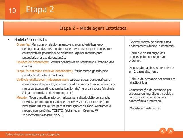 10  Etapa 2  Todos direitos reservados para Cognatis  Geocodificação de clientes nos  endereços residencial e comercial.  ...