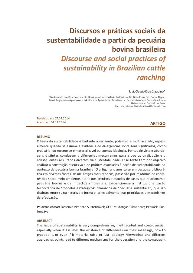 Discursos e práticas sociais da sustentabilidade a partir da pecuária bovina brasileira Discourse and social practices of ...