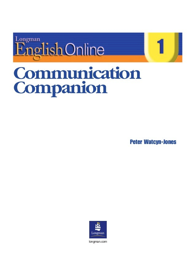 longman.com Peter Watcyn-Jones Communication Companion