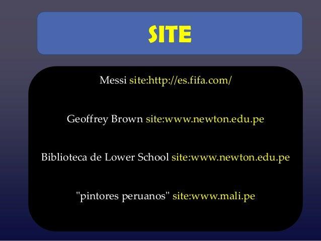 SITE            Messi site:http://es.fifa.com/     Geoffrey Brown site:www.newton.edu.pe    {Biblioteca de Lower School si...