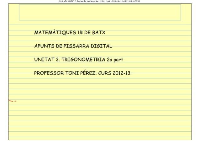 1R BATX UNITAT 3 Trigono 2a part November 22 2012.gwb - 1/16 - Mon Oct 22 2012 09:38:56