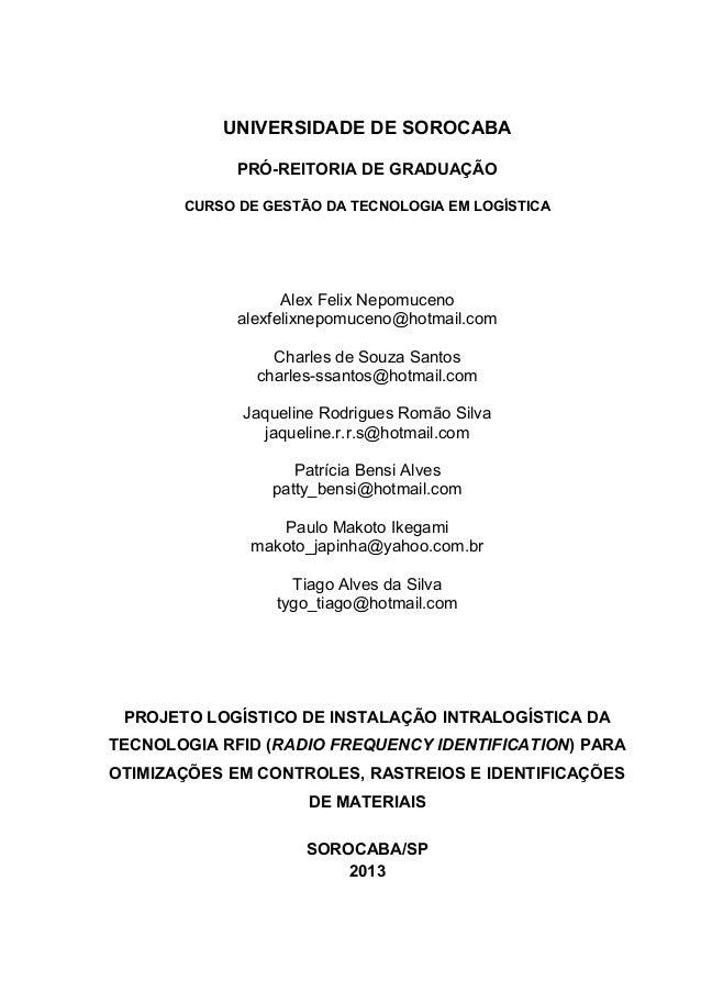 UNIVERSIDADE DE SOROCABA PRÓ-REITORIA DE GRADUAÇÃO CURSO DE GESTÃO DA TECNOLOGIA EM LOGÍSTICA  Alex Felix Nepomuceno alexf...