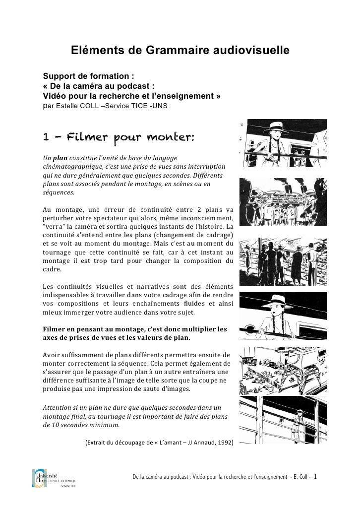 Eléments de Grammaire audiovisuelle  Support de formation : « De la caméra au podcast : Vidéo pour la recherche et l'ensei...