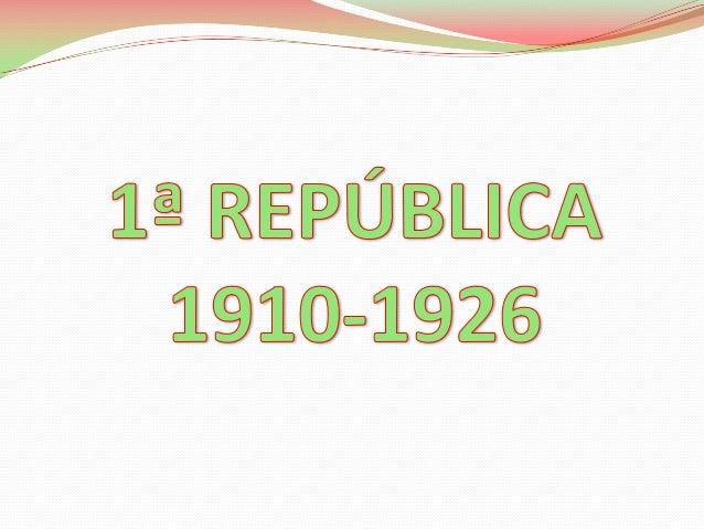 Implantada a república, foi nomeado um governo provisóriopresidido pelo professor Teófilo Braga.Este governo elaborou as p...